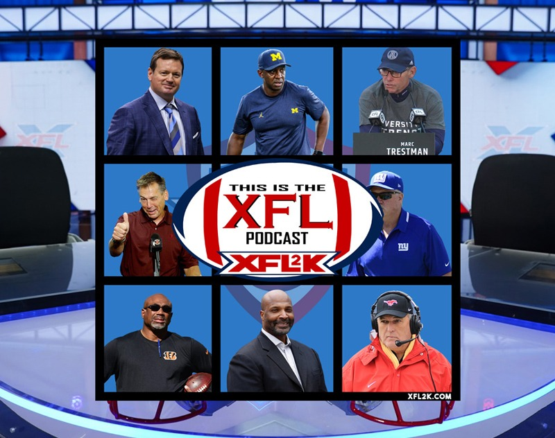 This Is The XFL Podcast - Ep. 26: Ranking the Coaches