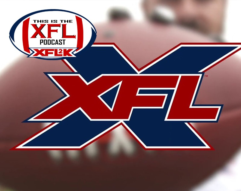 This Is The XFL Podcast | Ep. 27: Prospect Showcase