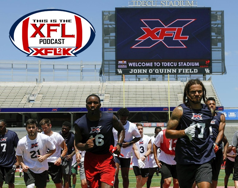 This Is The XFL Podcast | Ep. 28: The Boys of Summer