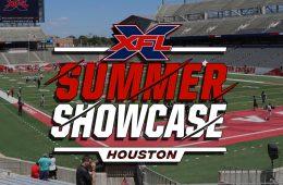 Houston XFL Summer Showcase Recap